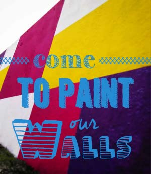 come to paint our walls